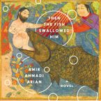 Then the Fish Swallowed Him Downloadable audio file UBR by Amir Ahmadi Arian