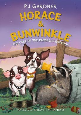 Horace & Bunwinkle: The Case of the Rascally Raccoon