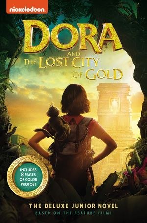 Dora and the Lost City of Gold: The Deluxe Junior Novel book image