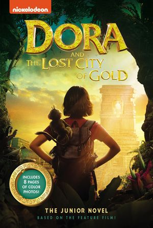 Dora and the Lost City of Gold: The Junior Novel book image