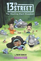 13th-street-4-the-shocking-shark-showdown