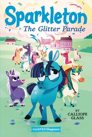 Sparkleton #2: The Glitter Parade book image
