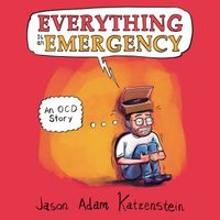 everything-is-an-emergency