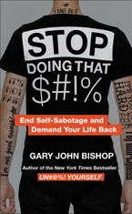 Stop Doing That $#!%  Merch Ed Paperback  by Gary John Bishop