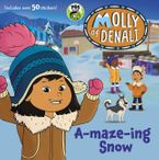 Molly of Denali: A-maze-ing Snow Paperback  by WGBH Kids