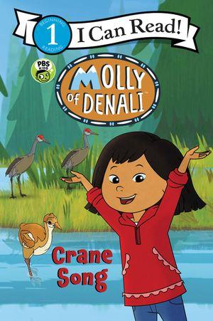 Molly of Denali: Crane Song book image