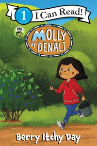 Molly of Denali: Berry Itchy Day