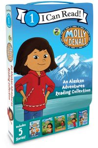 Molly of Denali: An Alaskan Adventures Reading Collection