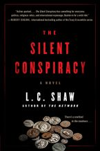 The Silent Conspiracy Paperback  by L. C. Shaw