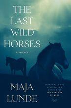 The Last Wild Horses