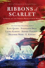 Ribbons of Scarlet Hardcover  by Kate Quinn