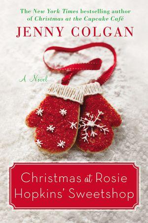Christmas at Rosie Hopkins' Sweetshop book image