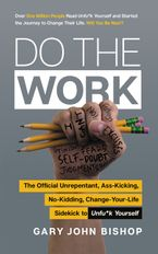 Do the Work Paperback  by Gary John Bishop