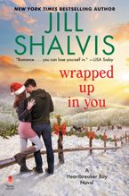Wrapped Up in You Hardcover  by Jill Shalvis