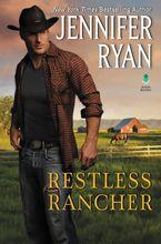 Restless Rancher Hardcover  by Jennifer Ryan
