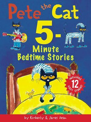 Pete the Cat 5-Minute Bedtime Stories book image