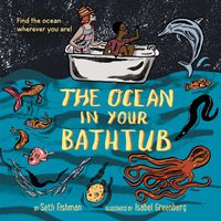 the-ocean-in-your-bathtub