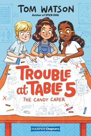 Trouble at Table 5 #1: The Candy Caper book image