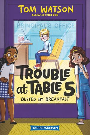 Trouble at Table 5 #2: Busted by Breakfast book image