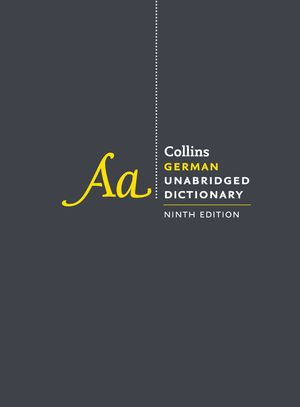 Collins German Unabridged Dictionary, 9th Edition book image