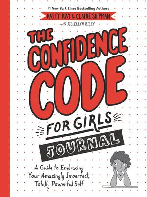 The Confidence Code for Girls Journal book image
