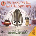 The Bad Seed Presents: The Good, the Bad, and the Spooky Hardcover  by Jory John