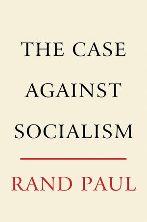 The Case Against Socialism book image