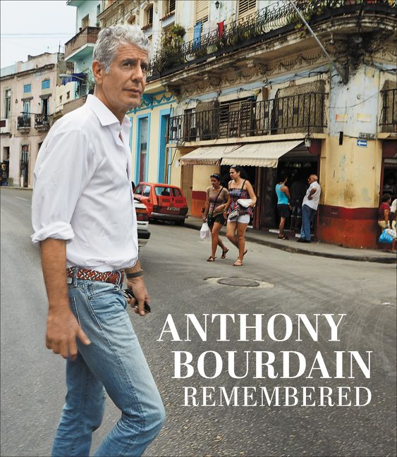 Image result for anthony bourdain remembered cnn book