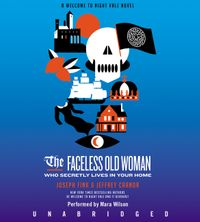 the-faceless-old-woman-who-secretly-lives-in-your-home-cd