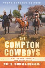 the-compton-cowboys-young-readers-edition