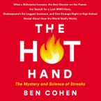 The Hot Hand Downloadable audio file UBR by Ben Cohen