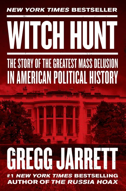 Witch Hunt - Gregg Jarrett - Hardcover