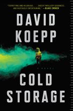 Cold Storage Paperback  by David Koepp