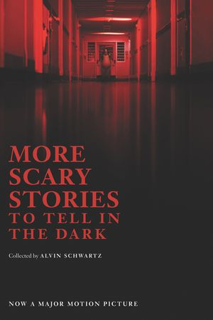 More Scary Stories to Tell in the Dark Movie Tie-in Edition book image