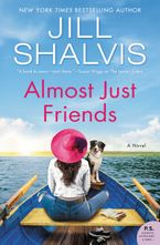 Almost Just Friends Hardcover  by Jill Shalvis