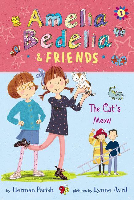 Amelia Bedelia & Friends #2: Amelia Bedelia & Friends The