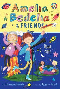 amelia-bedelia-and-friends-6-amelia-bedelia-and-friends-blast-off