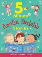 amelia-bedelia-5-minute-stories