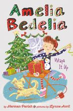 Amelia Bedelia Special Edition Holiday Chapter Book #1 Hardcover  by Herman Parish