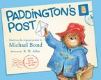 Paddington's Post Hardcover  by Michael Bond