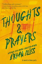 Thoughts & Prayers Hardcover  by Bryan Bliss