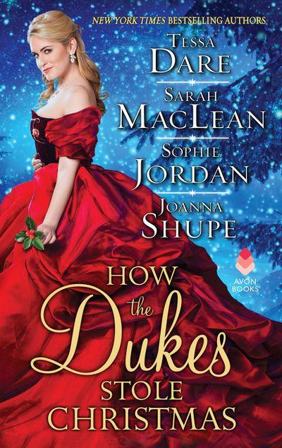 How The Dukes Stole Christmas: A Christmas Romance Anthology