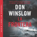 border-the-frontera-la-spanish-edition
