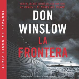 Border, The / Frontera, La (Spanish edition) book image