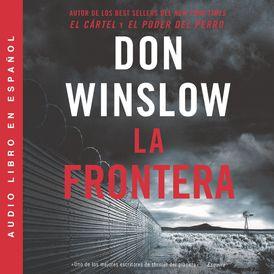 Border, The / Frontera, La (Spanish edition)