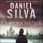 Other Woman, The  otra mujer, La (Spanish edition) Downloadable audio file UBR by Daniel Silva