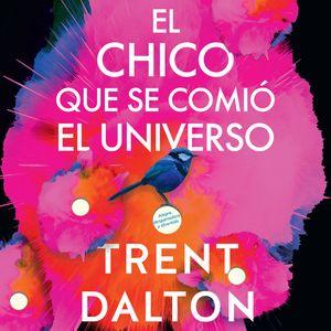 Boy Swallows Universe \ chico que se comió el universo, El (SPA) book image
