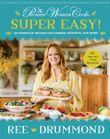 the-pioneer-woman-cookssuper-easy