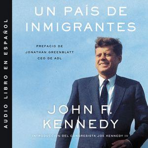 Nation of Immigrants, A \ país de inmigrantes, Un (Spanish ed) book image