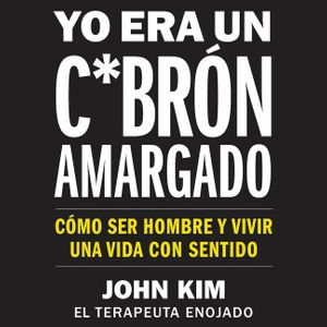 I Used to Be a Miserable F*ck \ Yo era un c*abrón amargado (SPA Ed) book image